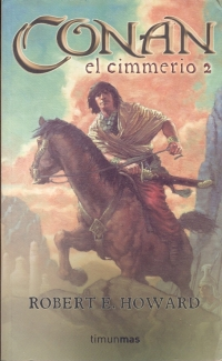 Conan el Cimmerio 2 (Robert E. Howard)